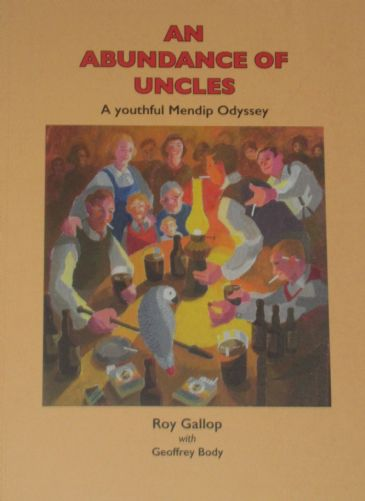 An Abundance of Uncles, by Roy Gallop with Geoffrey Body